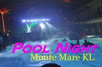 Poolnight im Monte Mare KL